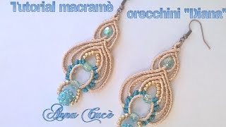 "Tutorial macramè orecchini ""Diana""/ Tutorial macramè earrings ""Diana""/ Diy tutorial"