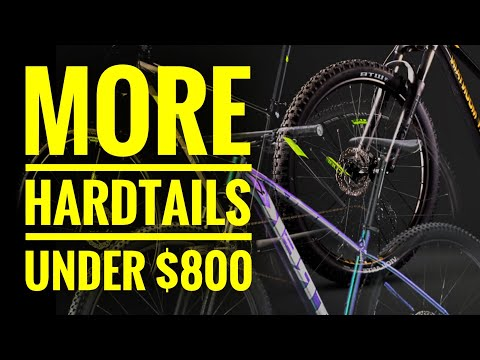 More Hardtails Under $800 Affordable Mountain Bikes