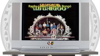 Raphy Leavitt - Oye Mi Bongó / SANDUNGA!