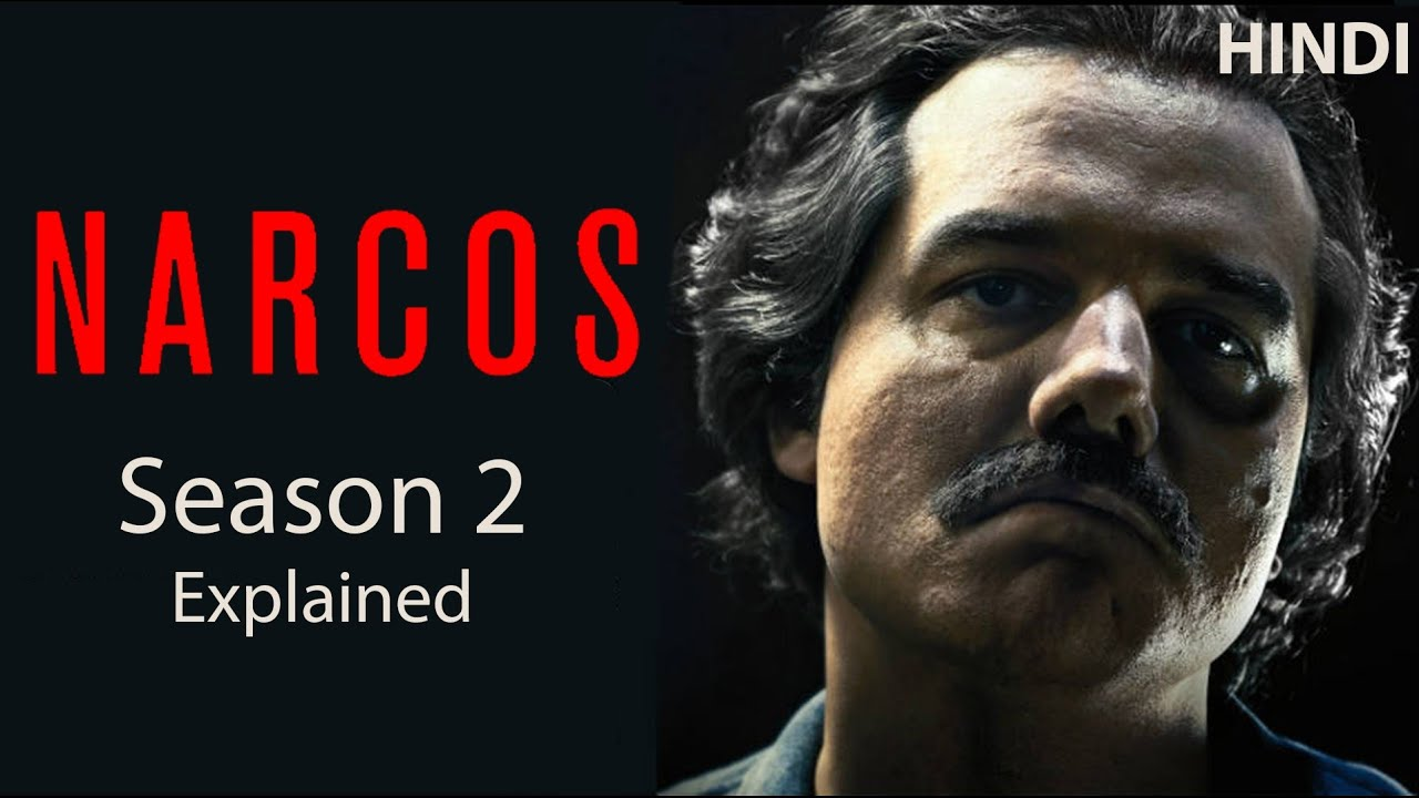 Download Narcos Season 2 Explained in Hindi | Downfall of Pablo Escobar Detailed Explain