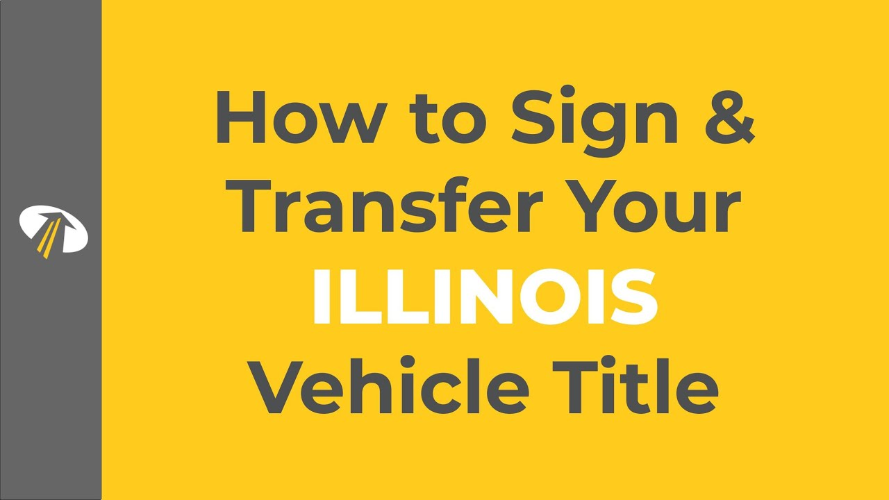 How to Sign Your Illinois Title Transfer