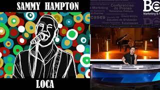 Sammy Hampton * LOCA