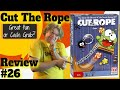Bower s Game Corner Cut The Rope Review