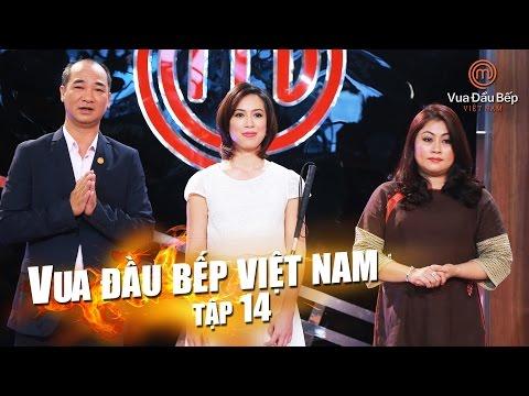 MasterChef Vietnam - Vua Đầu Bếp 2015 - TẬP 14 - FULL HD - 05/12/2015
