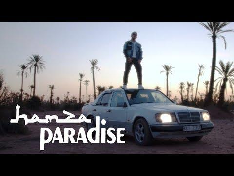 Hamza - Paradise (Clip officiel)