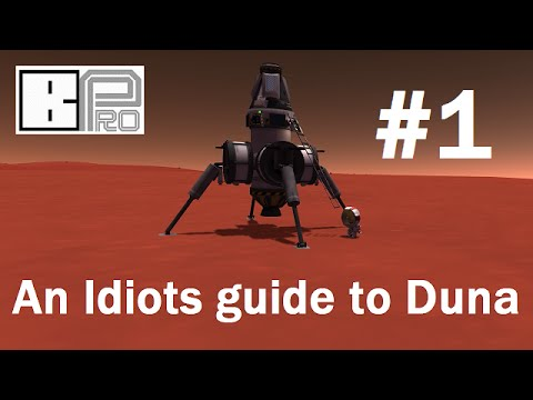 An Idiots guide to Duna - Getting there #1