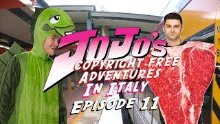 JoJo&#39s Copyright Free Adventures In Italy - Episode 11