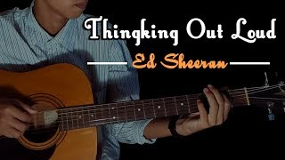 (Ed Sheeran) Thinking Out Loud - Fingerstyle Cover by juliansyah
