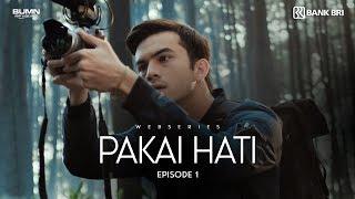Thumbnail of Pakai Hati – Episode 1