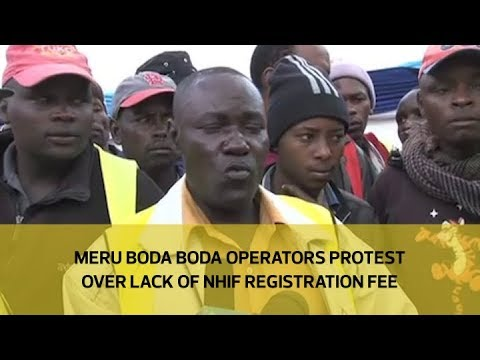 Meru boda boda operators protest over lack of NHIF registration fee