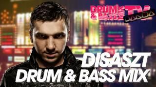 DisasZt - Drum & Bass Mix - Panda Mix Show