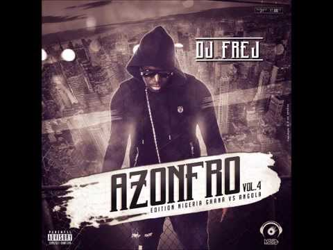 DJ FREJ PRESENTS : AzonFro Club Mix Vol.4 ( Edition Nigeria Ghana Angola )