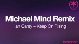 Ian Carey - Keep On Rising (Michael Mind Remix)