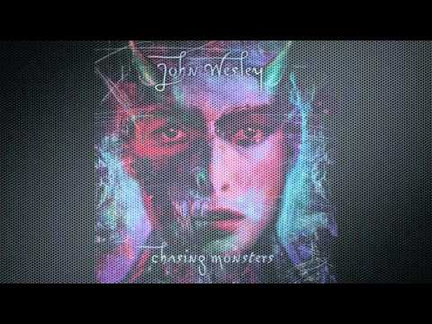 John Wesley - Wrench - Chasing Monsters