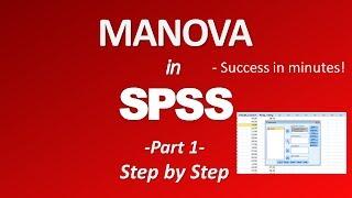 MANOVA in SPSS (Multivariate Analysis of Variance) - Part 1