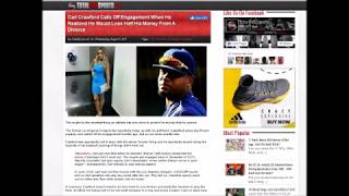 Carl Crawford ENDS Engagement To Evelyn Lozada After Realizing He Would Pay Her Alimony