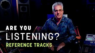Reference Tracks in Mastering | Are You Listening? | S2 Ep2