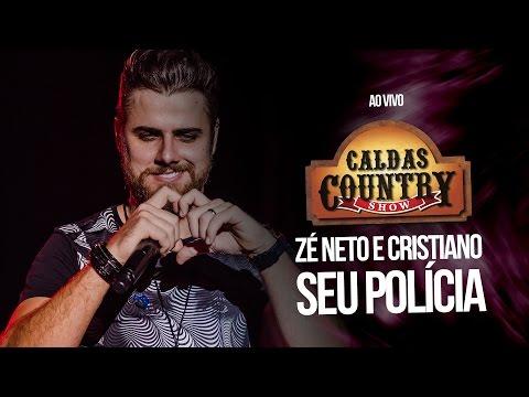 Zé Neto e Cristiano - Seu Polícia