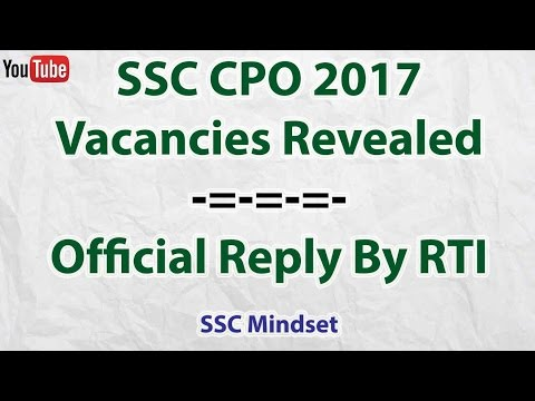 SSC CPO Recruitment 2017 Vacancies || Official Reply By SSC Through RTI
