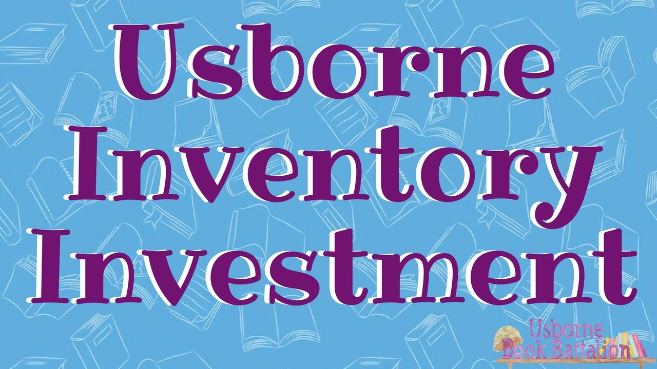 Usborne What Are The Start Up Costs For Inventory Youtube