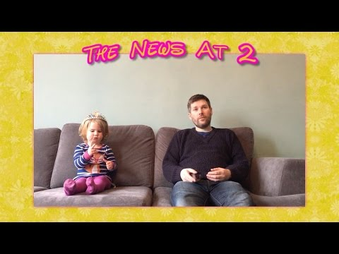 A Scottish 2 year old's take on the news...