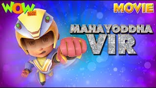 Vir The Robot Boy | Mahayoddha Vir  | Action Movie | Action cartoon for kids | WowKidz