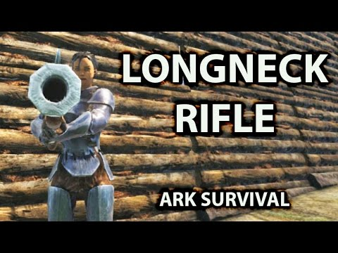 Longneck Rifle   Ark Survival Evolved