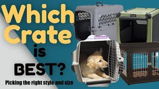 Dog Crate Size - Which Dog Crate Is Best