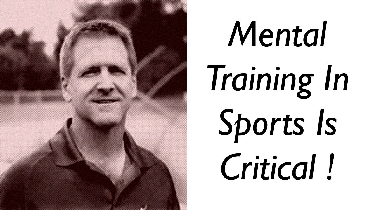 Sports Tips - Why Mental Training In Sports Is Critical - Craig Sigl