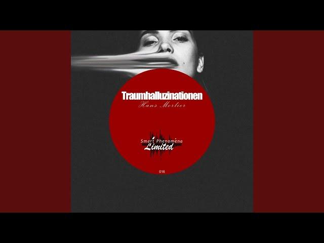 Traumhalluzinationen (Side A)