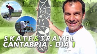 SKATE TOUR POR CANTABRIA - DIA 1