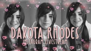 Dakota Rhodes | Instagram Live Stream