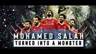 Mohamed Salah - Turned Into a Monster
