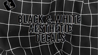 Black And White Aesthetic| Roblox Decals