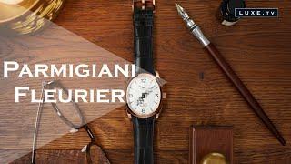 Parmigiani Fleurier - Des artisans de l'horlogerie de luxe - LUXE.TV