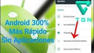 2 Trucos Impresionantes Para Acelera Tu Android Un 300% *SIN APLICACIONES* -
