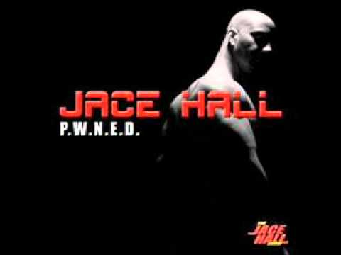 jace hall-you got pwned (dirty)