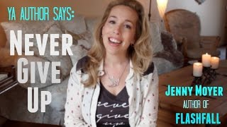 YA Author Says: Never Give Up