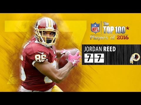 #77: Jordan Reed (TE, Redskins) | Top 100 NFL Players of 2016