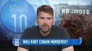 Was Kurt Cobain Murdered? | Studio 10