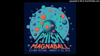 "Phish - ""The Man Who Stepped Into Yesterday/Avenu Malkanu"" (Magnaball, 8/21/15)"