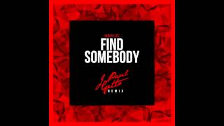 Inner Life - Find Somebody (J Paul Getto Remix) [Cover Art]