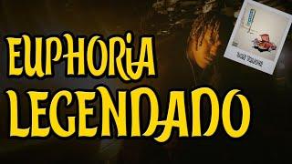 Don Toliver - Euphoria ft. Travis Scott & Kaash Paige (Legendado)