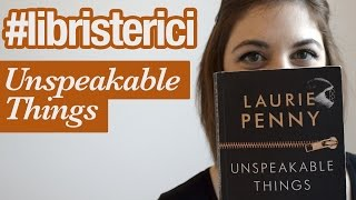 unspeakable things laurie penny - 320×180