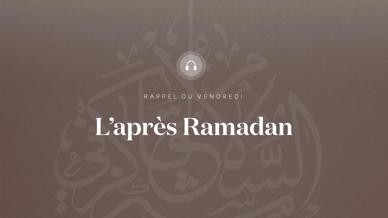 L'Après-Ramadan - Cheikh Abdelmadjid Rahmani