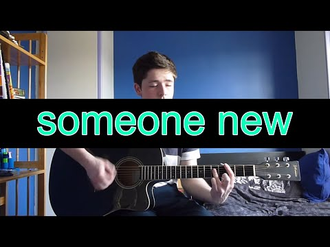 Someone New - Hozier (cover)