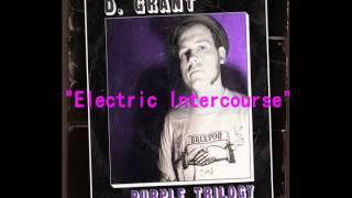 D. Grant - Electric Intercourse