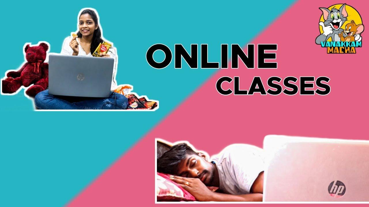 TYPES OF PEOPLE DURING ONLINE CLASSES || VANAKKAM MACHA