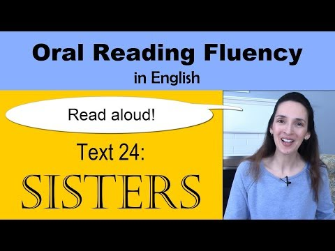 "Oral Reading Fluency 24 - ""Sisters"" - Listen and read in English!"