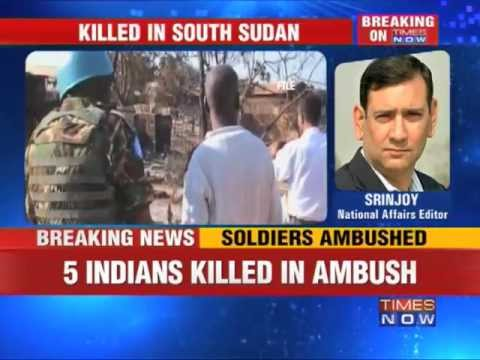 5 Indian Army personnel killed in South Sudan
